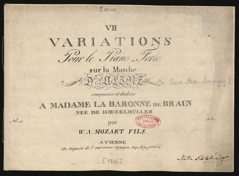 "Franz Xaver Wolfgang Mozart, Variations on the ""Marche golcondaise"" from ""Aline, Reine de Golconde"" op. 3, title page of the first edition, Vienna 1805 (Source: Staatsbibliothek zu Berlin - Preußischer Kulturbesitz, http://ngcs.staatsbibliothek-berlin.de/?action=metsImage&format=jpg&metsFile=PPN766757579&divID=PHYS_0001&width=795&rotate=0)"